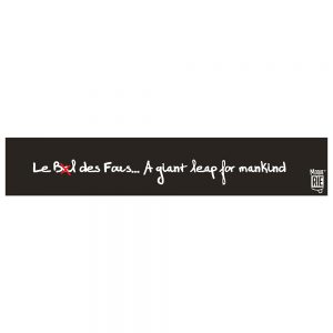 """Le Bal des Fous... A giant leap for mankind"""